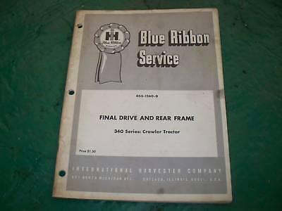 International 340 Crawler Tractor Manual Final Drive