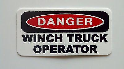 3 - Danger Danger Winch Truck Operator Hard Hat Oilfield Tool Box Helmet Sticker