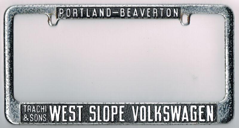 Portland-Beaverton West Slope Vintage Volkswagen VW Dealer License Plate Frame
