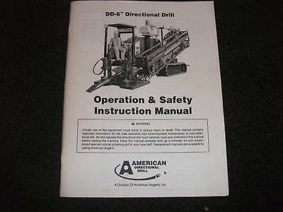 American Directional Drill Dd-6 Safety Instructions Manual
