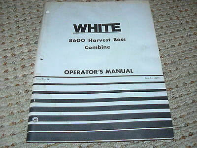 Oliver White Tractor 8600 Harvest Boss Combine Operators Manual