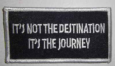 IT'S NOT THE DESTINATION ITS THE JOURNEY VEST PATCH - MOTORCYCLE (Its Not The Destination Its The Journey)