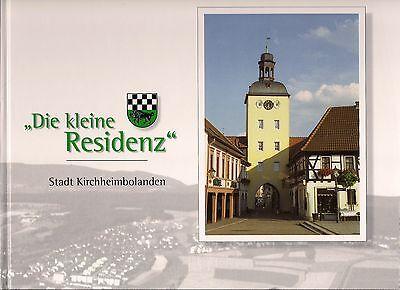 Verkehrsverein: Stadt Kirchheimbolanden - Die kleine Residenz (1997 Pfalz)