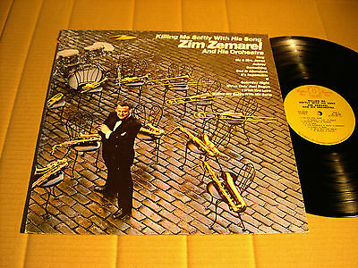 ZIM ZEMAREL & HIS ORCHESTRA - KILLING ME SOFTLY WITH HIS SONG - LP