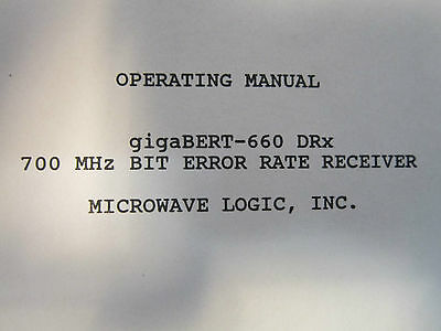 Microwave Logic Operating Manual For Gigabert-660 Tx Bit Error Rate Transmitter