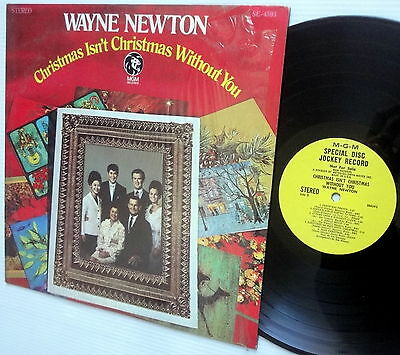 Wayne Newton CHRISTMAS ISN'T CHRISTMAS WITHOUT YOU yellow label promo DJ LP ()