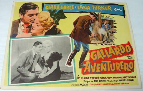 Clark GABLE Lana TURNER Gallardo Aventurero 1941 LOBBY CARD Mexican Pressing
