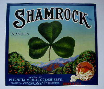 Shamrock Orange Crate Label Placentia CA 3 Leaf Clover