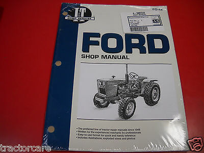 Ford Tractor It Shop Service Manual 1100 1200 1300 1510 1700 1910 2110 Fo44