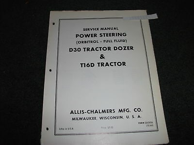 Allis-chalmers D30 T16d Tractordozer Power Steering Service Manual