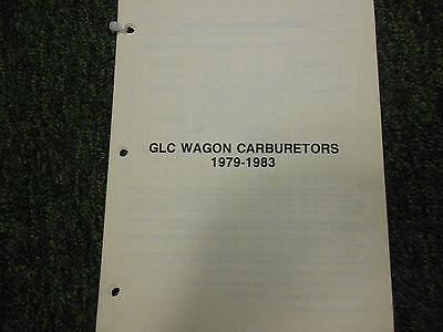 1979 80 81 82 1983 Mazda GLC Wagon Carburetor Service Repair Shop Manual OEM 83 Mazda Glc Wagon