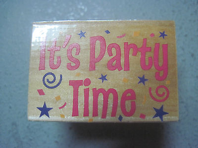 Its Party Time (Rubber Stamp  ITS PARTY TIME )