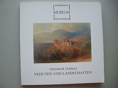 Stadt Heidelberg Theodor Verhas Veduten und Landschaften 1. Auflage 1993