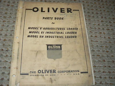 Oliver Tractor Model E Ei And Eh Loaders Operators Manual