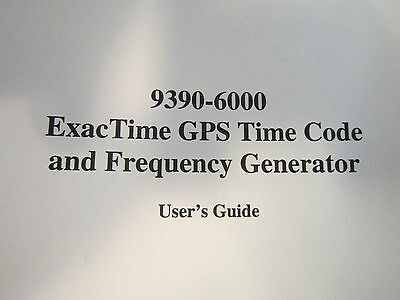 Datum 9390-6000 Exactime Gps Time Code And Frequency Generator Users Guide