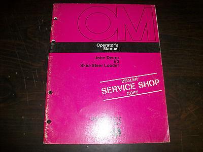 Original John Deere 60 Skid-steer Loader Operators Manual Om-ga11317