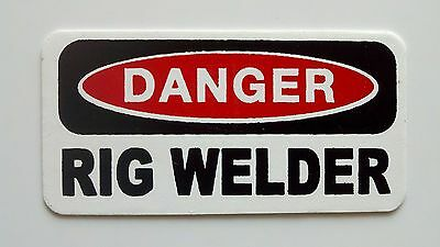 3 - Danger Rig Welder Lunch Box Hard Hat Oil Field Tool Box Helmet Sticker