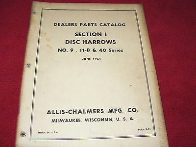 Allis Chalmers No.9 11-b 40 Series Disc Harrows Dealers Parts Book