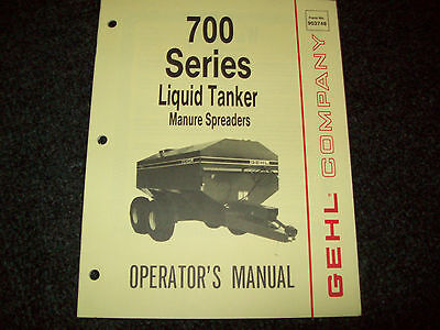Gehl 700 Series Liquid Tankers Manure Spreaders Operators Manual Form 903748