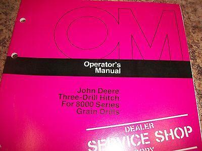 John Deere Operators Manual Three- Drill Hitch For 8000 Series Grain Drills