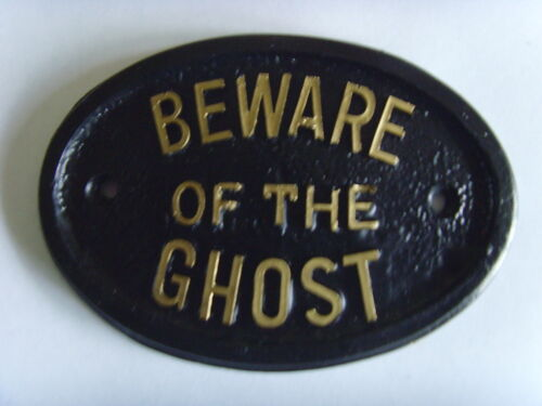 BEWARE GHOST  HAUNTED HOUSE SPOOK SIGN OFFICE PLAQUE