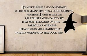 The Hobbit Lord of The Rings Gandalf Good Morning Quote