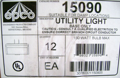 12x EPCO 15090 Utility Light Incandescent Fixture Base Without Junction Box