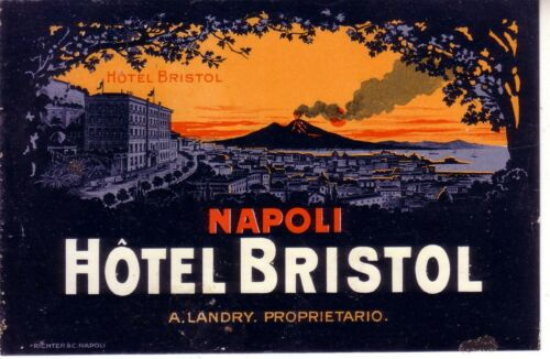 HOTEL LUGGAGE LABEL HOTEL BRISTOL NAPOLI ,ITALIA ,OLD RICHTER 1930 DECO