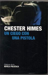 UN-CIEGO-CON-UNA-PISTOLA-CHESTER-HIMES
