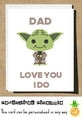 FUNNY FATHERS DAY CARD - YODA LOVE YOU I DO - STAR WARS