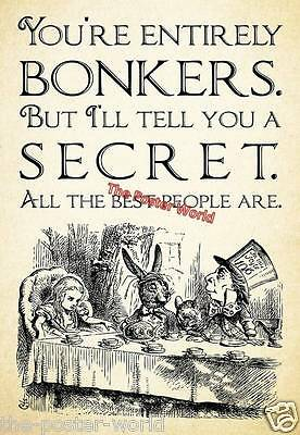 Alice in Wonderland - Tea Party - You`re Entirely Bonkers Art Picture Poster