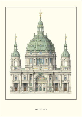 Julius Raschdorff Berlin, Dom Poster Kunstdruck Bild 70x50cm - Germanposters