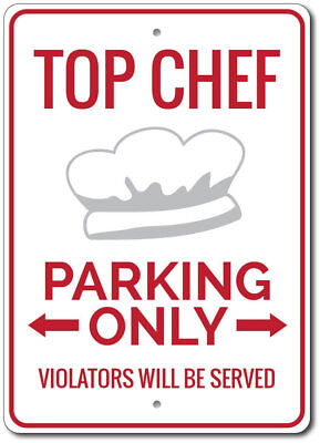 Parking Sign Aluminum Top - Top Chef Sign, Chef Parking Sign, Chef Kitchen Sign, Chef Gift ENSA1002894