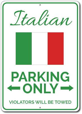 Italian Parking Sign, Ireland Flag Sign, Irish Man Cave Decor ENSA1002548 (Italian Flag Decorations)