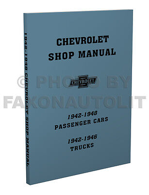 Car Service Manual - Chevy Car Shop Manual 1942 1946 1947 1948 Chevrolet Service Repair Book