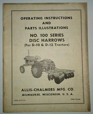 Allis Chalmers 100 Series Disc Harrow Operatorspart Manual Fits D10 D12 Tractor