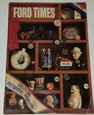 Vintage Ford Times Booklet Magazine July 1980, Collecting Presidential Americana