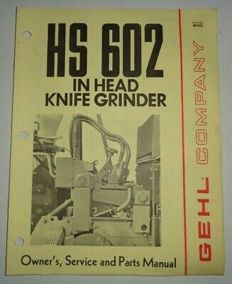 Gehl Hs 602 In-head Knife Grinder Ownersserviceparts Manual Original 476