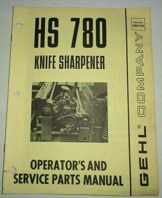 Gehl Hs 780 Knife Grinder Sharpener Operators Parts Manual Original 178