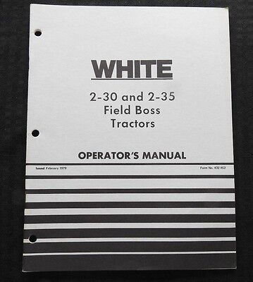 Genuine White 2-30 2-35 Field Boss Tractor Operators Manual Very Nice