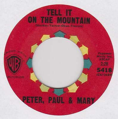 PETER  PAUL & MARY ~Go tell it on the mountain ~ US pressing 7""