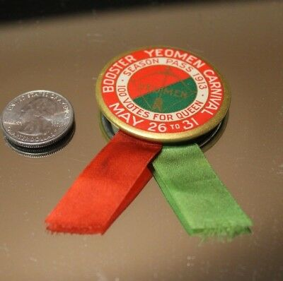 VTG  BOOSTER YEOMEN CARNIVAL SEASON PASS 1913 100 VOTES FOR QUEEN BUTTON RIBBON