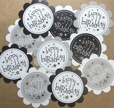 10 HAPPY BIRTHDAY SENTIMENTS - PRINTED HAND MADE CARD TOPPERS Black&Grey (Mono)