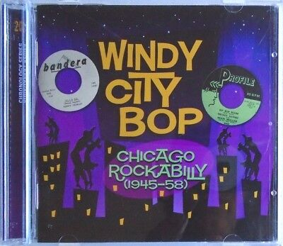 WINDY CITY BOP - 2 CD - Chicago Rockabilly 1945-58 - VERY GOOD CONDITION ()