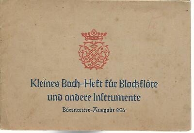Noten Kleines Bach Heft für Blockflöte und andere Instrumente1935