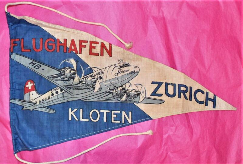EARLY Swissair Zurich Flughafen Pennant, DC-4,HB ILA,VG Cond,1946 +/-,Quite Rare