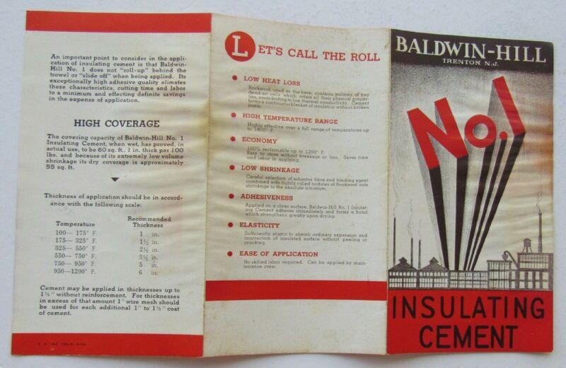 Baldwin-Hill Trenton NJ No.1 Insulating Cement Vintage Brochure c 1938