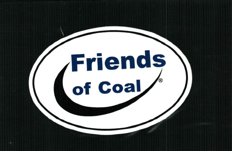 Nice Friends of Coal Coal Mining Sticker Car or Truck Window 6 long x 4 tall