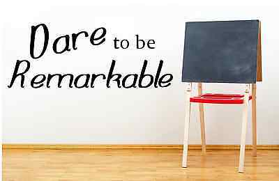 Dare to be Remarkable Classroom School Teacher Vinyl Decal Wall Decor Sticker ](Classroom Wall Decorations)