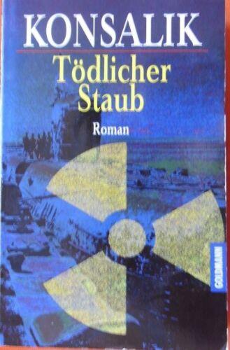 Tödlicher Staub Heinz G. Konsalik    [Taschenbuch]